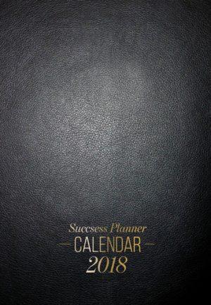 Success Planner Calendar 2018 1346x1937